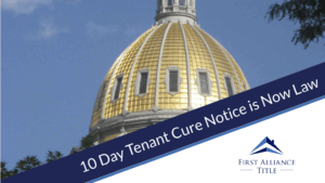 10 Day Tenant Cure Notice is Now Law