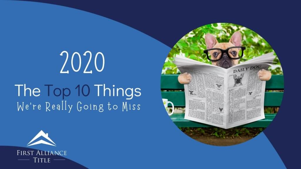 2020: Top 10 things we're really going to miss