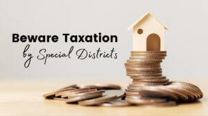 beware taxation by special districts