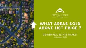 What areas sold above list price